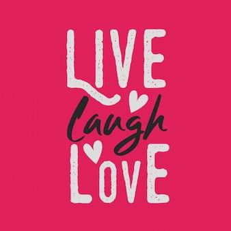 Lettering citações de tipografia inspirada viver rir amor