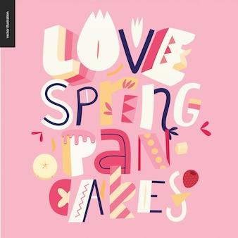 Lettering composition panquecas de primavera de amor