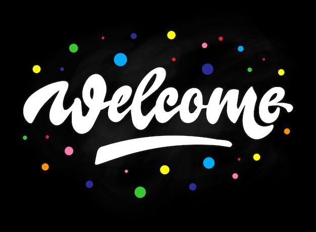 Lettering quote 'welcome' no fundo do quadro-negro