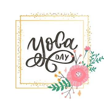 Lettering yoga day com moldura dourada e flor
