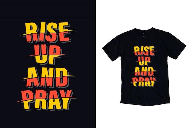 Levante-se e rezar tipografia camiseta design