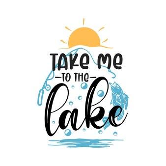 Leve-me para a tipografia de letras do lago