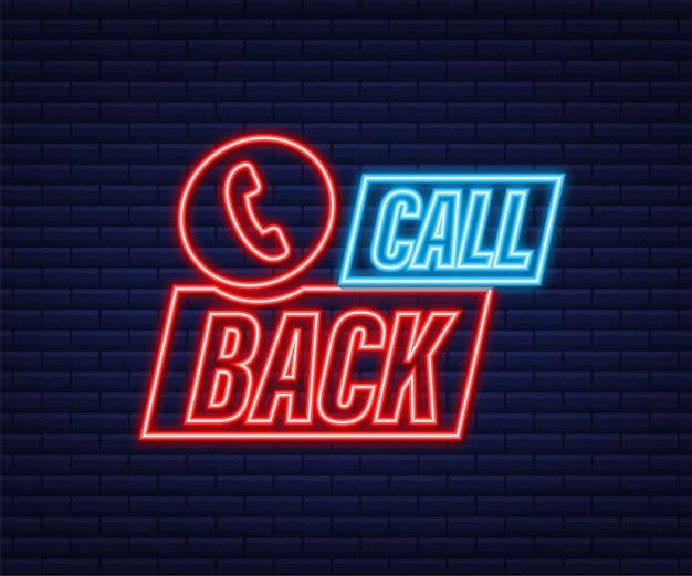 Ligar de volta. tecnologia da informação. ícone de néon do telefone. atendimento ao cliente. ilustração em vetor das ações.