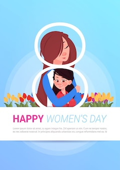 Linda mãe abraçar filha feliz dia internacional das mulheres saudação cartaz modelo fundo com cópia espaço