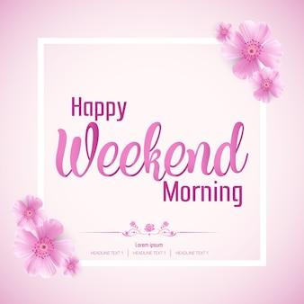 Linda manhã feliz fim de semana