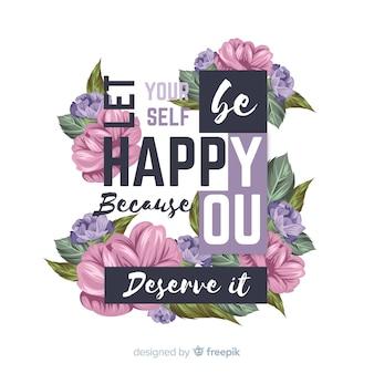 Linda mensagem positiva com flores