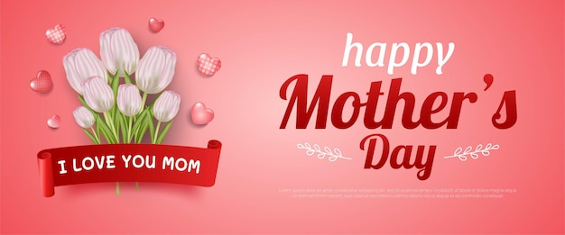 Lindo banner e modelo de design do feliz dia das mães com flor, coração e texto escrito na fita