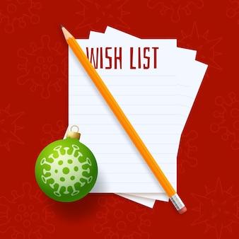 Lista de desejos de natal covid coronavirus lista de desejos com bolinha de árvore de papel e lápis
