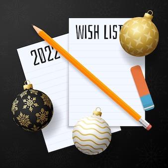 Lista de planos de desejos de ano novo. lista de metas de ano novo. texto de 2022 resoluções no bloco de notas. plano de ação. lápis e bugiganga de bola de árvore realista ouro e preto.