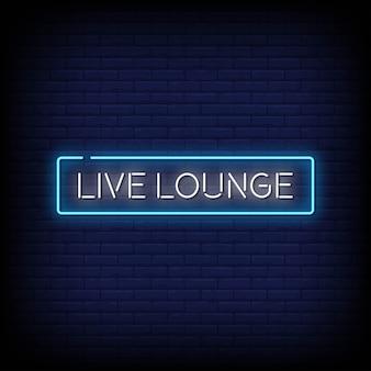 Live lounge neon signs estilo de texto