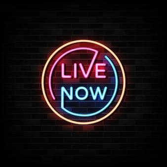 Live now sinais de néon modelo de design do sinal de néon