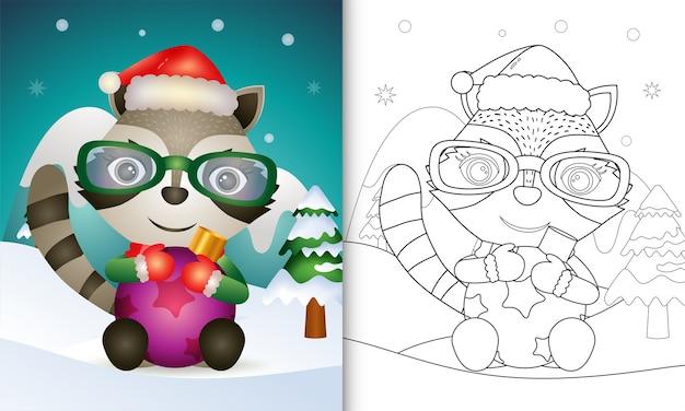Livro de colorir com um guaxinim fofo abraça a bola de natal