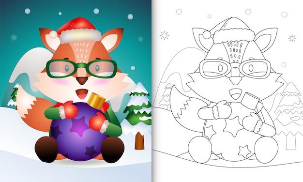 Livro de colorir com uma raposa fofa abraça a bola de natal