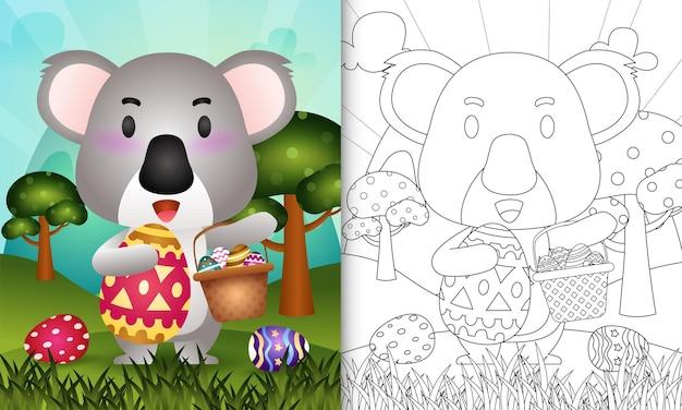 Livro de colorir para crianças com o tema feliz dia de páscoa com um coala fofo segurando o ovo de balde e o ovo de páscoa