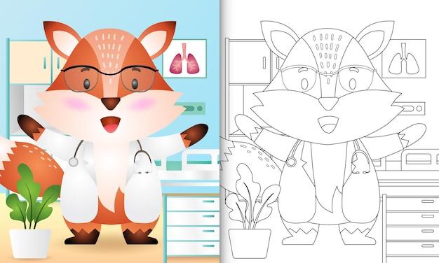 Livro de colorir para crianças com um personagem médico raposa fofo