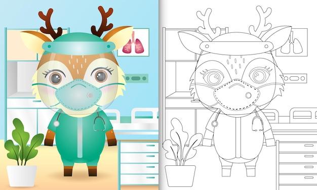 Livro de colorir para crianças com uma ilustração fofa do personagem de veado usando fantasia da equipe médica