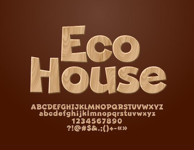 Logotipo com texto eco house. fonte texturizada de madeira. conjunto de letras do alfabeto, números e símbolos.