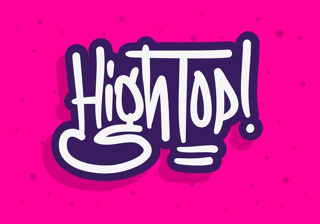 Logotipo da etiqueta do topo alto com pincel desenhado à mão e letras do tipo caligrafia