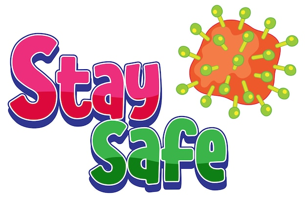 Logotipo do stay safe com ícone de coronavírus isolado no fundo branco