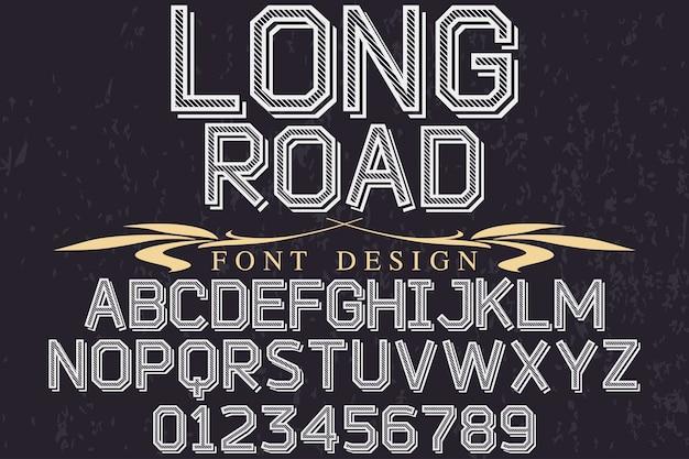 Longa estrada de design de fonte do alfabeto vintage