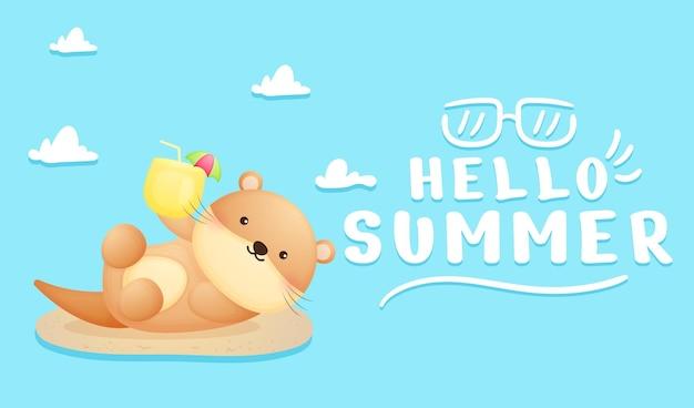Lontra bebê fofo segurando suco com banner de saudação de verão