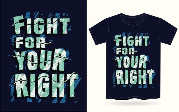 Lute pela sua tipografia certa para camiseta