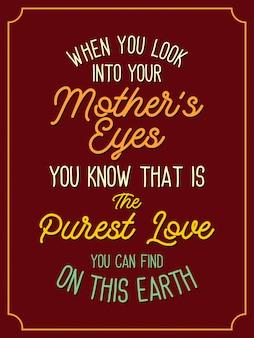 Mãe é o mais puro amor letras citações tipografia