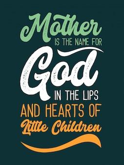 Mãe é o nome de deus nos lábios de citações infantis