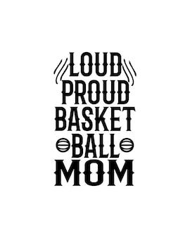 Mãe orgulhosa do basquete em cartaz de tipografia desenhada à mão