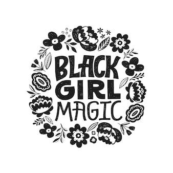 Magia da garota negra - citação de letras de escritos à mão. ditado feminista inspirador da igualdade. sinal positivo de garota afro.