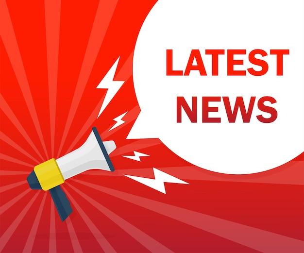 Mais recente conceito de notícias. crachá com o ícone do megafone. ilustração em vetor plana sobre fundo vermelho.