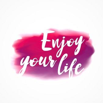 Mancha rosa tinta da aguarela com desfrutar da sua mensagem de vida