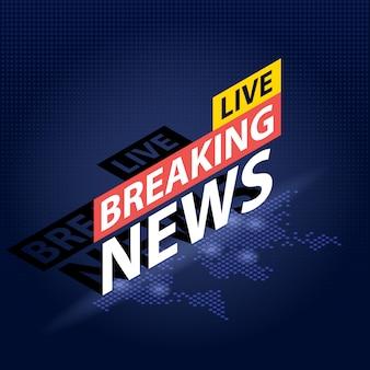 Manchete de notícias de última hora ao vivo em fundo de mapa mundo pontilhado azul