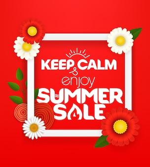 Mantenha a calma e aproveite a venda de verão