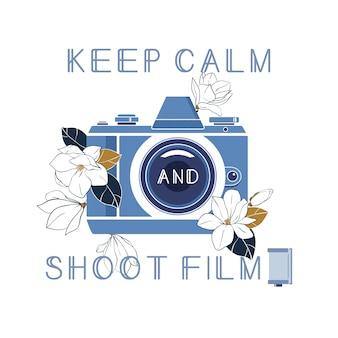 Mantenha a calma e filme
