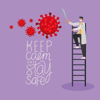 Mantenha a calma e fique seguro letras e médico masculino com uma máscara de segurança, partículas vermelhas e uma espada em um design de ilustração de escadas