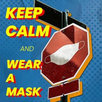 Mantenha a calma e use uma máscara para se proteger do coronavírus