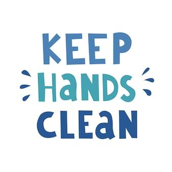 Mantenha as mãos limpas escrevendo a frase