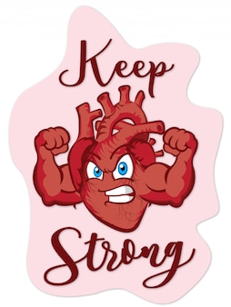 Mantenha o coração forte