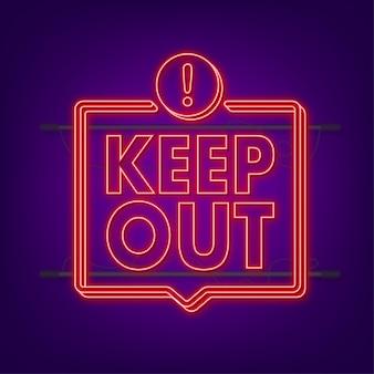 Mantenha o perigo afastado, ótimo design para qualquer finalidade. ícone de néon. ícone de restrição. etiqueta de segurança. ilustração em vetor das ações.