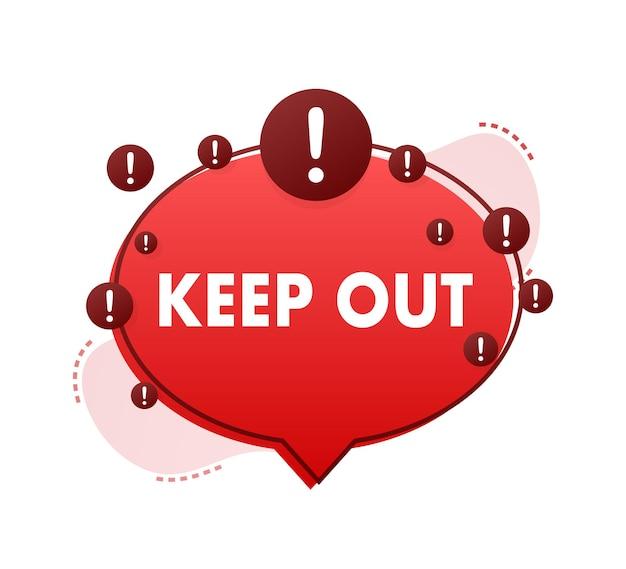 Mantenha o perigo longe de um ótimo design para qualquer finalidade ícone de restrição etiqueta de segurança