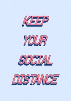 Mantenha o texto da distância social com efeito 3d isométrico