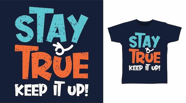 Mantenha o verdadeiro conceito de camiseta de tipografia