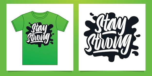 Mantenha um design forte de letras de mão para roupas