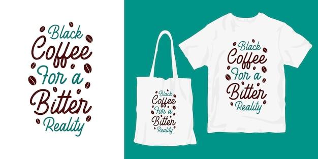 Mão de café desenhada letras tipografia cartaz merchandising de t-shirt
