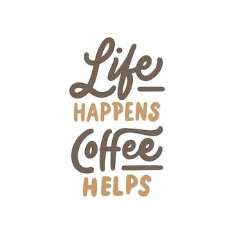 Mão desenhada caligrafia e rotulação citações de café de tipografia