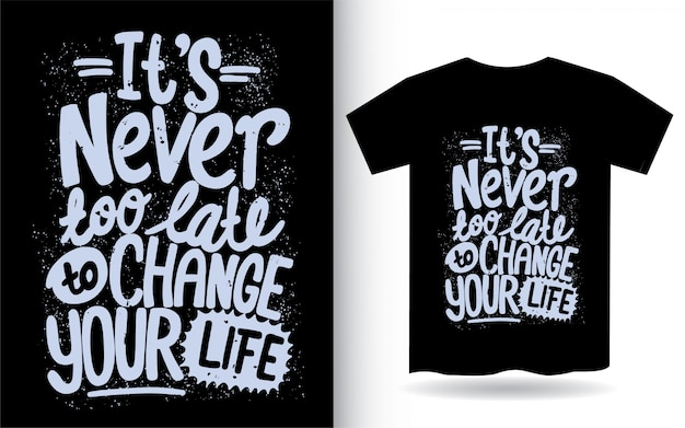 Mão desenhada citação de tipografia motivacional para camiseta