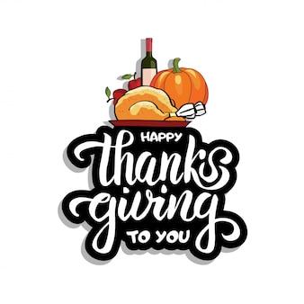 Mão desenhada conceito de tipografia de jantar de ação de graças feliz com comida de outono e letras de escova