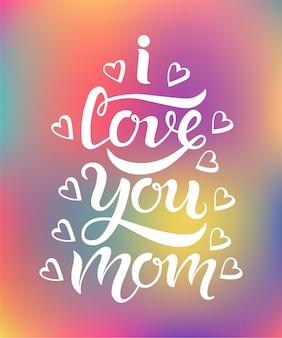 Mão desenhada eu te amo mãe tipografia