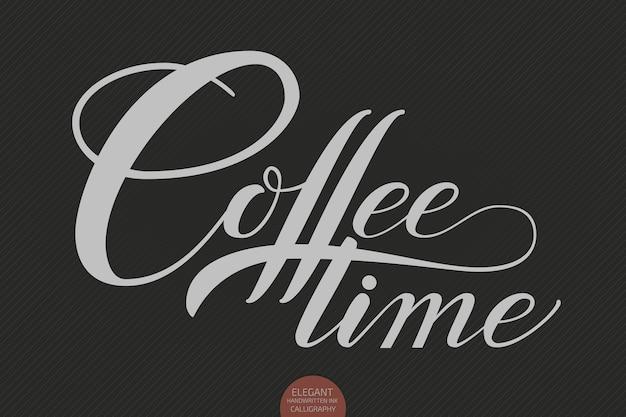 Mão desenhada letras hora do café.